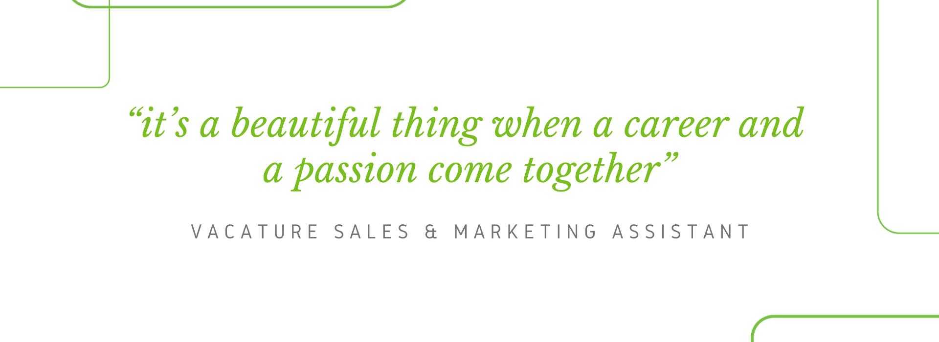 Vacature Sales & Marketing Assistant